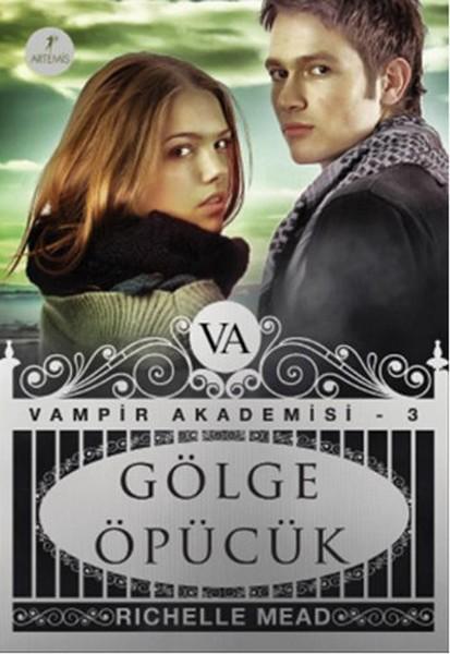 Gölge Öpücük - Vampir Akademisi 3.Kitap.pdf