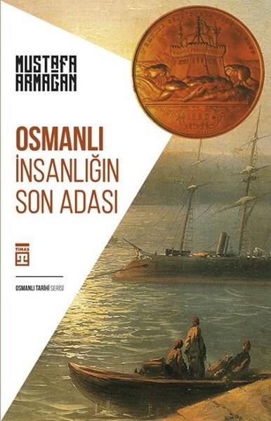 Osmanlı - İnsanlığın Son Adası.pdf