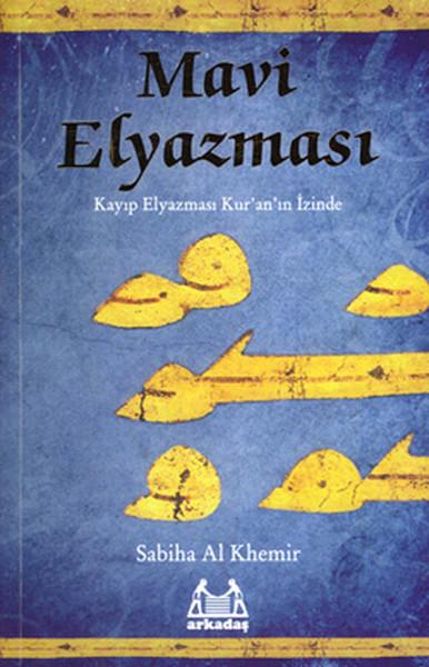 Mavi Elyazması - Kayıp Elyazması Kuranın İzinde.pdf
