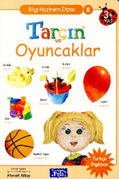 Bilgi Hazinem Dizisi-08: Tarçın ve Oyuncaklar (Türkçe-İngilizce).pdf