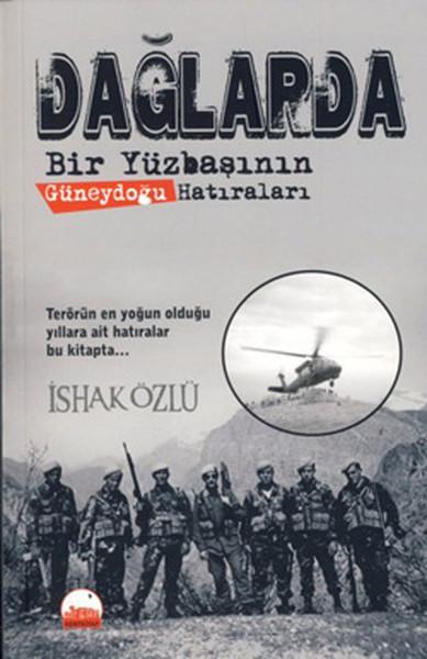 Dağlarda Bir Yüzbaşının Güneydoğu Hatıraları.pdf
