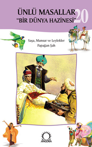 Ünlü Masallar 20 - Saşa Mansur ve Leylekler,Papağan Şah.pdf