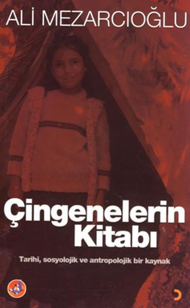 Çingenelerin Kitabı - Tarihi,Sosyolojik ve Antropolojik Bir Kaynak.pdf
