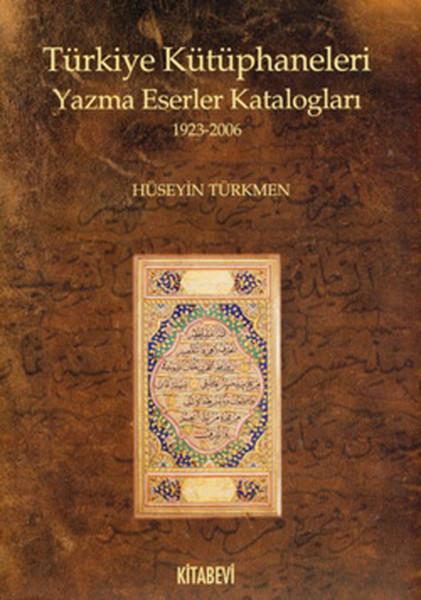 Türkiye Kütüphaneleri Yazma Eserler Katalogları.pdf