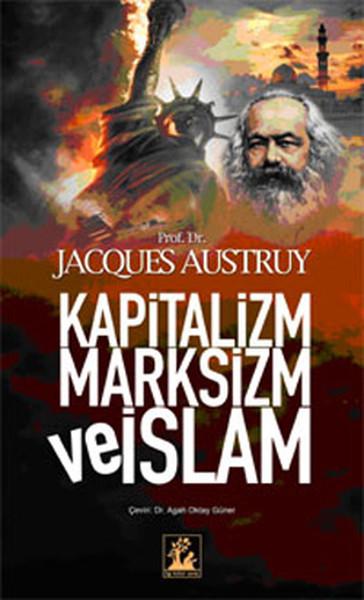 Kapitalizm Marksizm ve İslam.pdf