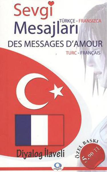 Sevgi Mesajları - Des Messages D'Amour