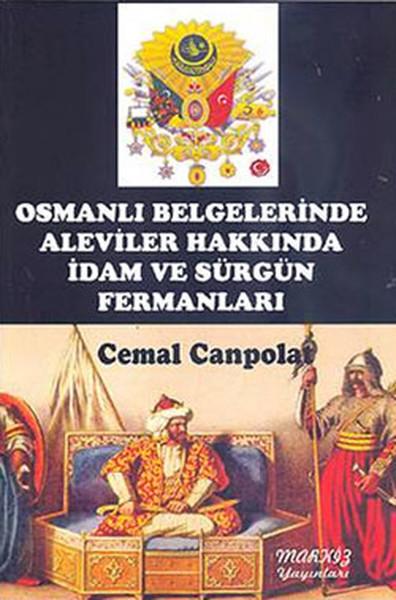 Osmanlı Belgelerinde Aleviler Hakkında İdam ve Sürgün Fermanları.pdf