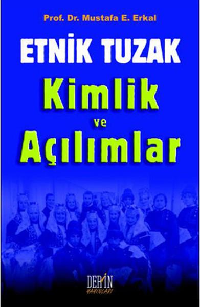 Etnik Tuzak Kimlik ve Açılımlar.pdf