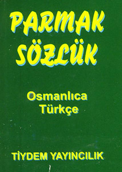 Parmak Sözlük (Osmanlıca-Türkçe).pdf