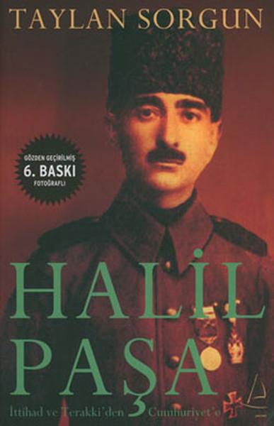 Halil Paşa - İttihad ve Terrakkiden Cumhuriyete.pdf