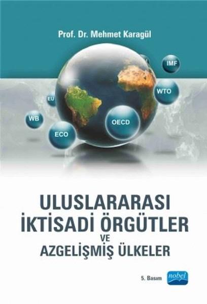 Uluslararası İktisadi Örgütler ve Azgelişmiş Ülkeler.pdf