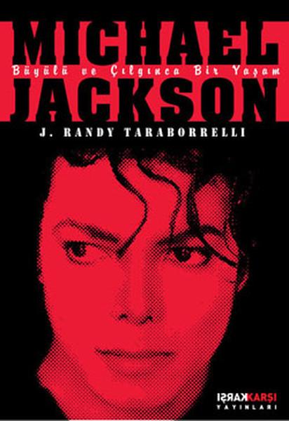 Michael Jackson - Büyülü ve Çılgınca Bir Yaşam
