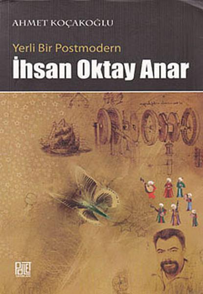 Yerli Bir Postmodern, İhsan Oktay Anar.pdf