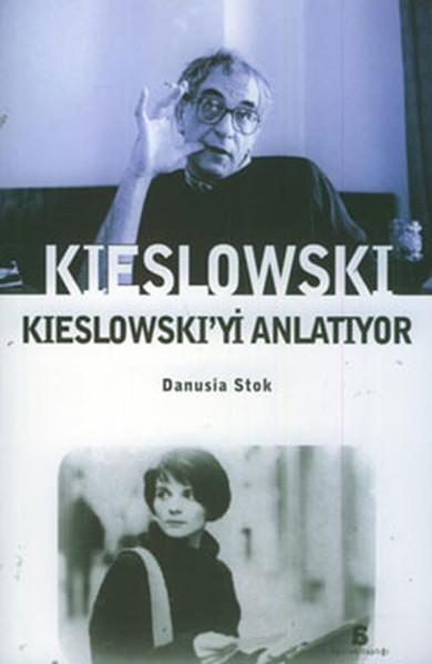 Kieslowski Kieslowskiyi Anlatıyor.pdf