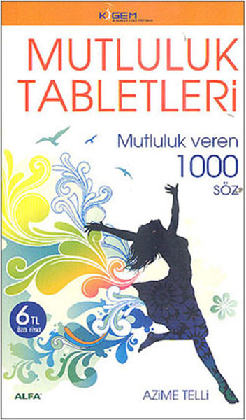 Mutluluk Tabletleri - Mutluluk veren 1000 Söz.pdf