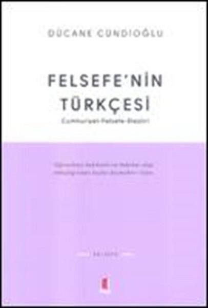 Felsefe`nin Türkçesi