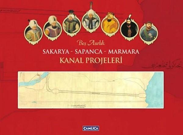 Beş Asırlık Sakarya-Sapanca-Marmara Kanal Projeleri.pdf