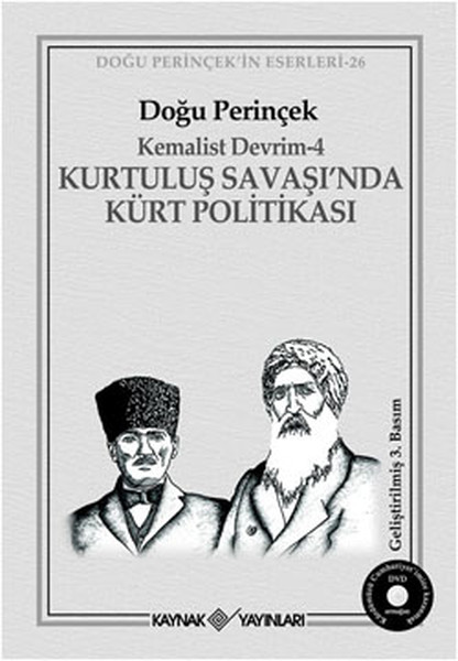Kemalist Devrim 4 - Kurtuluş Savaşında Kürt Politikası.pdf