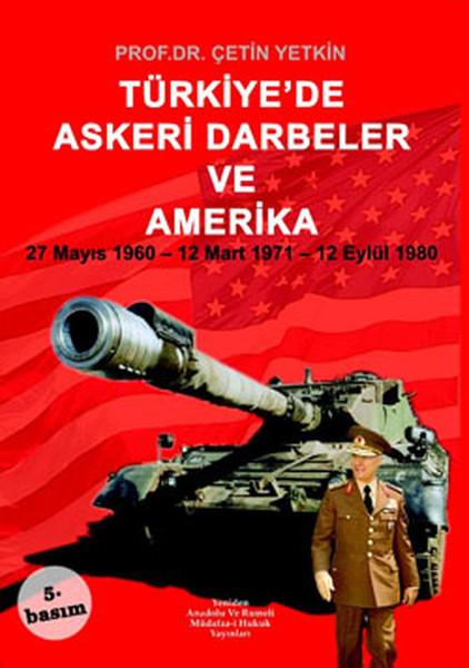 Türkiyede Askeri Darbeler ve Amerika.pdf