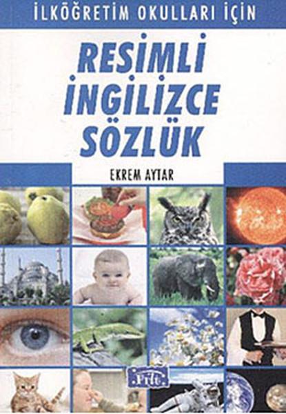 Parıltı Resimli İngilizce Sözlük (İlköğretim Okulları İçin).pdf
