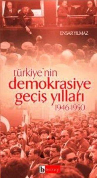 Türkiyenin Demokrasiye Geçiş Yılları (1946-1950).pdf