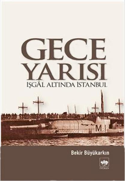 Gece Yarısı İşgal Altında İstanbul