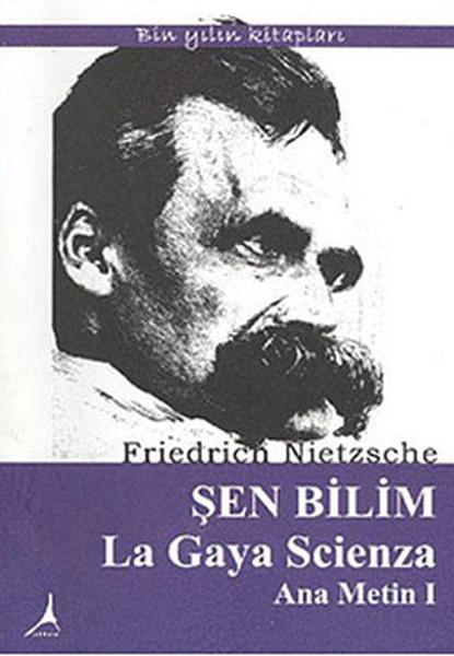 Şen Bilim La Gaya Scienza Ana Metin 1.pdf