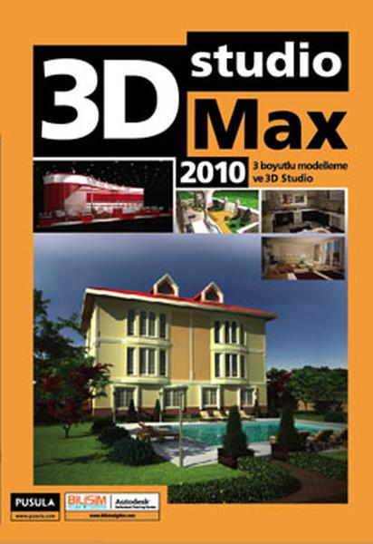3D Studio Max 2010 - 3 Boyutlu Modelleme ve 3D Studio.pdf