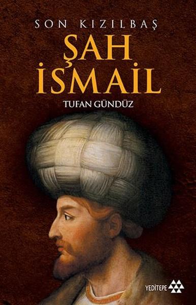Son Kızılbaş Şah İsmail.pdf