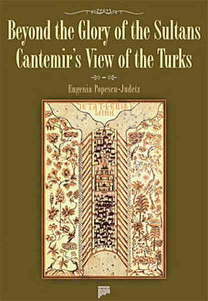 Beyond The Glory Of The Sultans - Cantemir's View Of The Turks.pdf