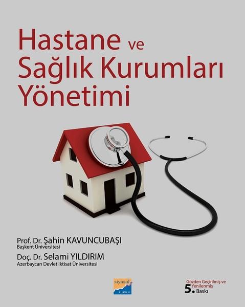 Hastane ve Sağlık Kurumları Yönetimi.pdf