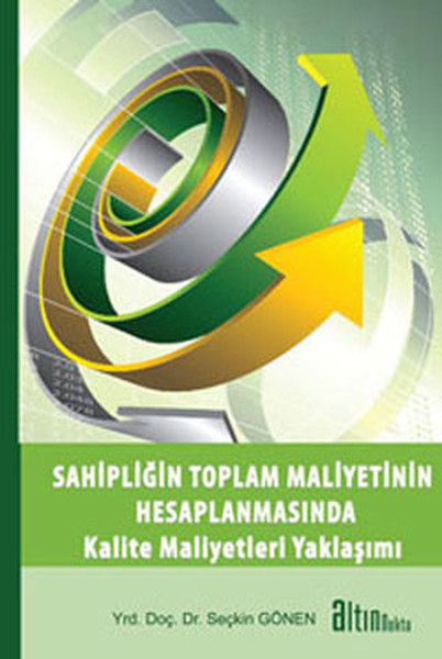 Sahipliğin Toplam Maliyetinin Hesaplanmasında Kalite Maliyetleri Yaklaşımı.pdf
