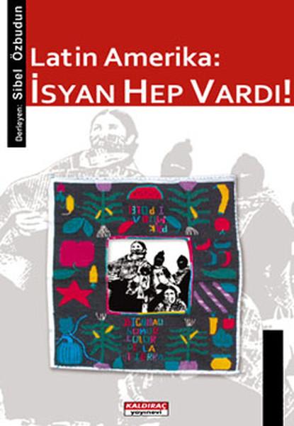 Latin Amerika - İsyan Hep Vardı!.pdf