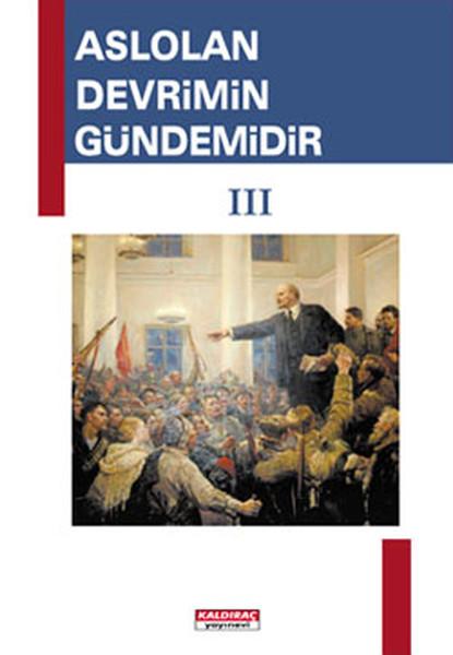 Aslolan Devrimin Gündemidir - 3. Cilt.pdf
