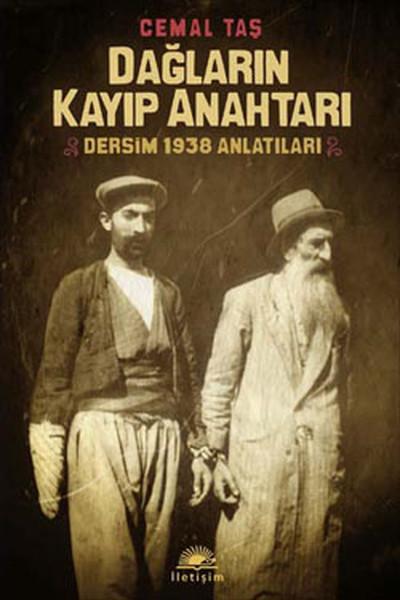 Dağların Kayıp Anahtarı - Dersim 1938 Anlatıları.pdf