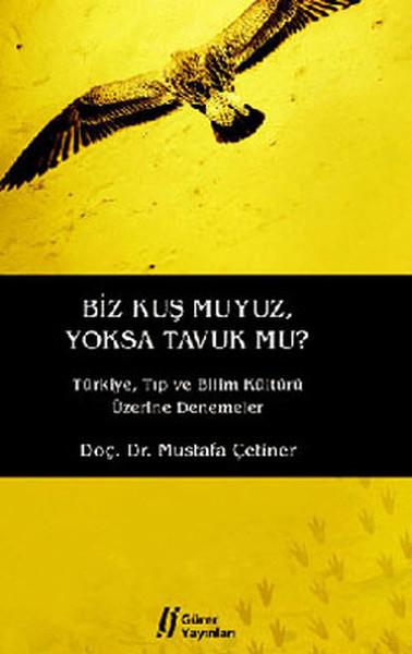 Biz Kuş Muyuz Yoksa Tavuk Mu?.pdf