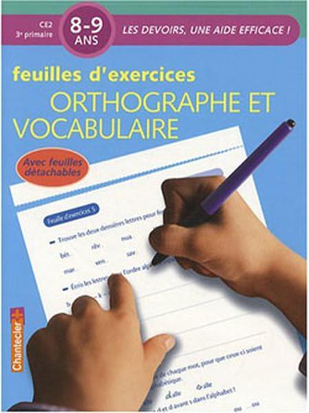 Ortographe et Vocabulaire (8-9 Ans): Feuilles dexercices.pdf