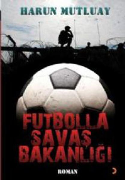 Futbolla Savaş Bakanlığı.pdf