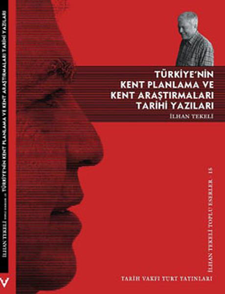 Türkiyenin Kent Planlama ve Kent Araştırmaları Tarihi Yazıları.pdf
