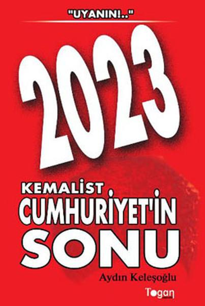 2023 Kemalist Cumhuriyetin Sonu.pdf