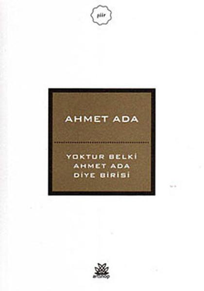 Yoktur Belki Ahmet Ada Diye Birisi.pdf