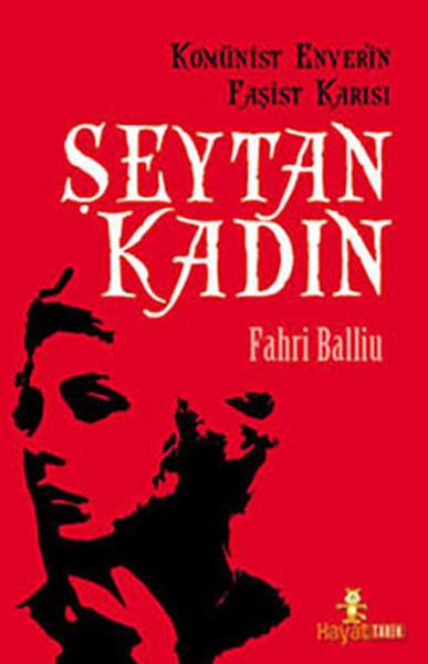Şeytan Kadın - Komünist Enveriin Faşist Karısı.pdf