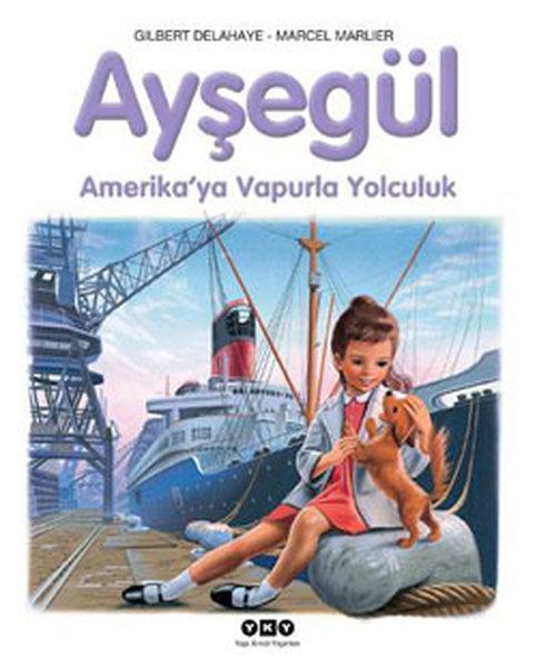 Ayşegül - Amerikaya Vapurla Yolculuk.pdf