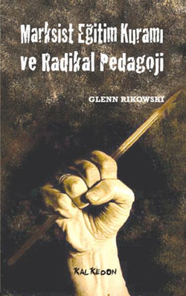 Marksist Eğitim Kuramı ve Radikal Pedagoji.pdf