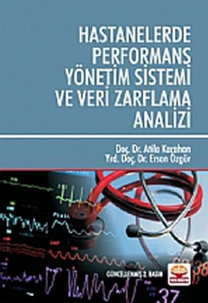 Hastanelerde Performans Yönetim Sistemi ve Veri Zarflama Analizi.pdf