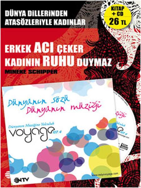 Erkek Acı Çeker Kadının Ruhu Duymaz - Radio Voyage CDli.pdf