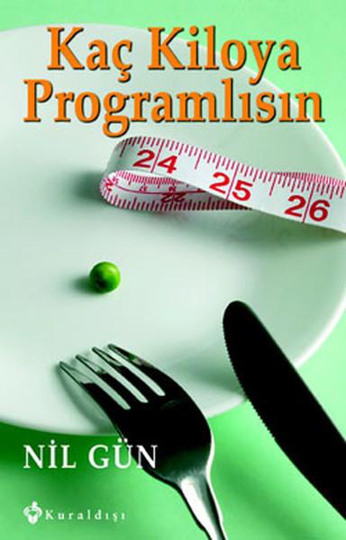 Kaç Kiloya Programlısın - Bilinçaltı Diyeti.pdf