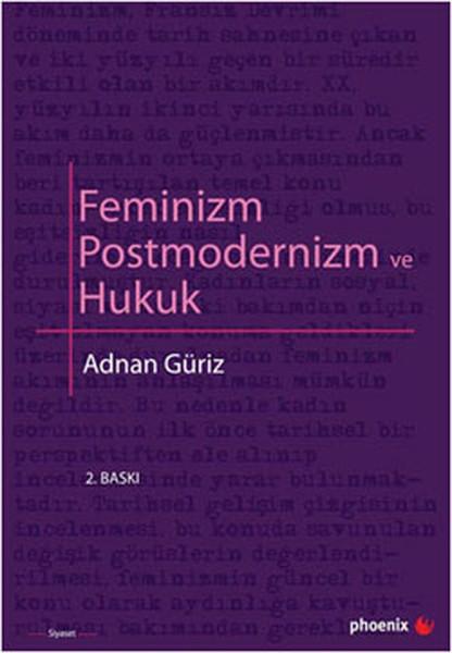 Feminizm Postmodernizim ve Hukuk