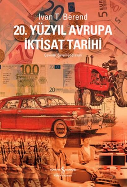 20. Yüzyılda Avrupa İktisat Tarihi.pdf