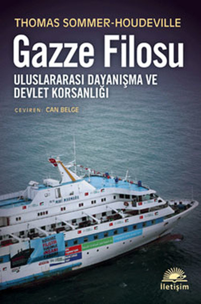 Gazze Filosu - Uluslararası Dayanışma ve Devlet Korsanlığı.pdf